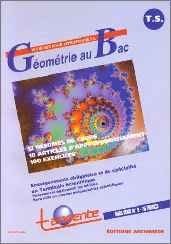 Géométrie Au BAC, tome 1