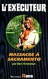 Massacre à Sacramento