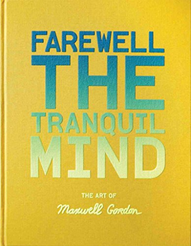 [(Farewell the Tranquil Mind : The Art of Maxwell Gordon)] [Edited by Lia Ronnen ] published on (February, 2010)