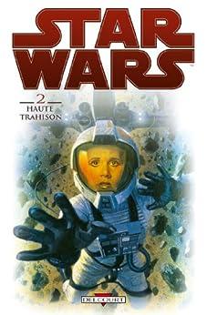 Star Wars T02 : Haute Trahison par [Wood, Brian, D'Anda, Carlos, Kelly, Ryan]