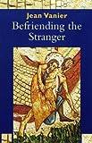 Befriending the Stranger: 8