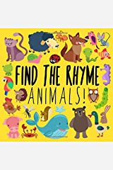 Find the Rhyme: Animals!: A Fun Puzzle Game for 3-5 Year Olds Paperback