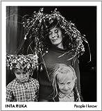 Inta Ruka: People I know