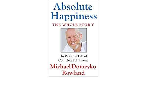 Michael rowland absolute happiness
