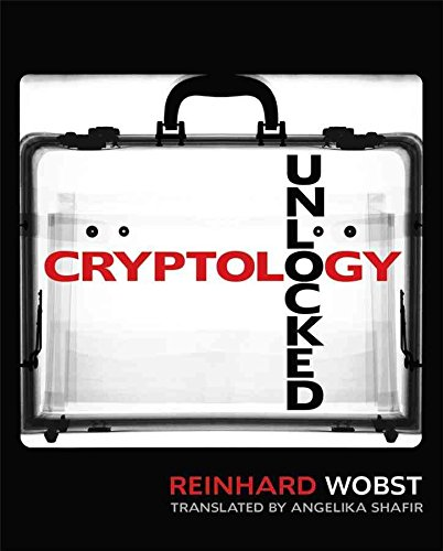 [Cryptology Unlocked] (By: Reinhard Wobst) [published: August, 2007]