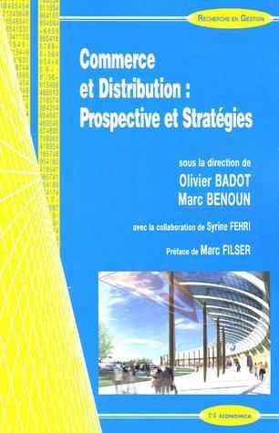 Commerce et Distribution : Prospective et Stratégies