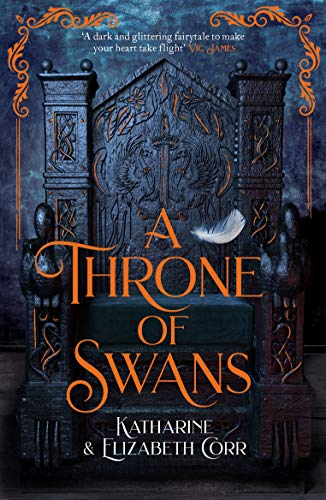 A Throne of Swans by [Corr, Katharine, Corr, Elizabeth]