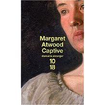 Captive de Margaret Atwood (5 juin 2003) Poche