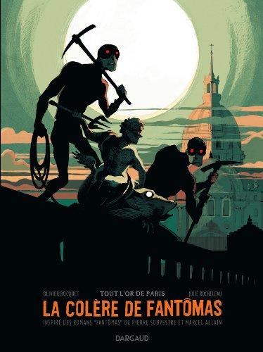 Colère de Fantômas (La) - tome 2 - Tout l'or de Paris (2/3)