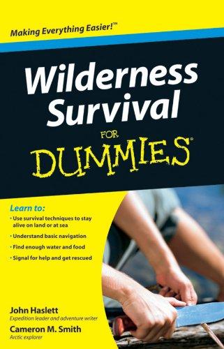 Wilderness Survival For Dummies (Für Fire Dummies Kindle)