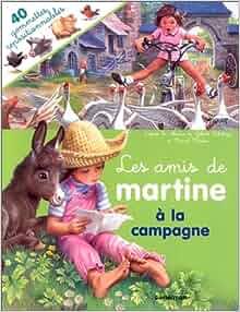 """Amazon.fr - """"Les amis de Martine"""" : à la campagne, Livres"""