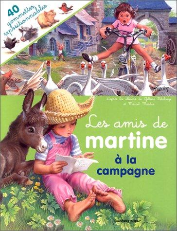 """""""Les amis de Martine"""" : à la campagne, Livres gommettes"""