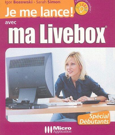 Je me lance avec ma Livebox