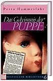 Das Geheimnis der Puppe. Bild Bestseller-Bibliothek - Petra Hammesfahr