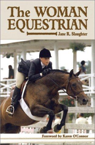 The Woman Equestrian por Jane R. Slaughter