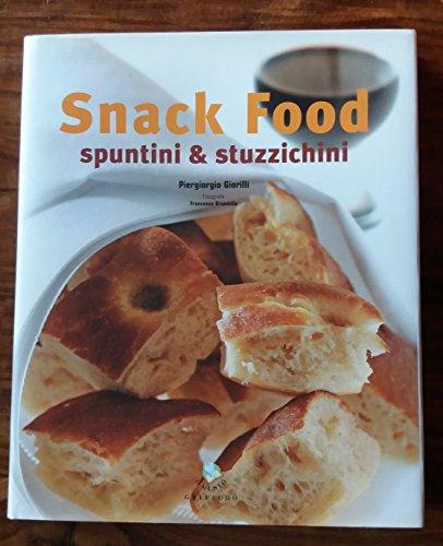Snack food. Spuntini & stuzzichini