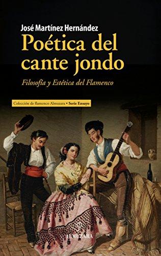 Poética del cante jondo (Flamenco) eBook: Martínez Hernández, José ...