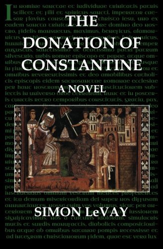 The Donation of Constantine: A Novel by Simon LeVay (2013-10-09)
