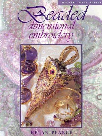 beaded-dimensional-embroidery-milner-craft-milner-craft-series-by-helan-pearce-2004-09-01