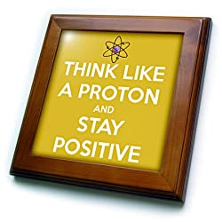 3dRose ft_173352_1 Think Like a Proton and Stay Positive. Yellow. Science Teacher-Framed Tile Artwork, 8 by 8-Inch