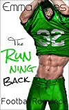 The Running Back. A Bad Boy Football Player Sports Romance. (Back to Back Book 2)