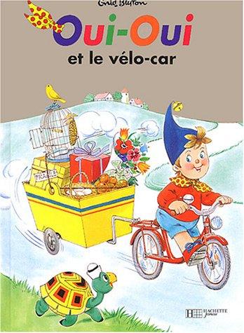 Oui-Oui et le Vélo-car