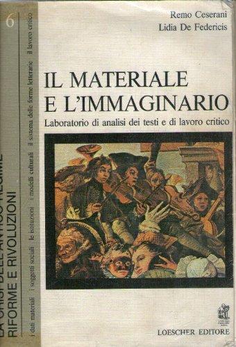 Il materiale e l'immaginario volume 6 edizione grigia