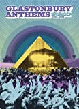 Glastonbury Anthems: The Best Of Glastonbury 1994-2004 [DVD]