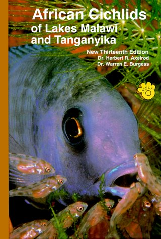 African Cichlids of Lakes, Malawi, and Tanganyika -
