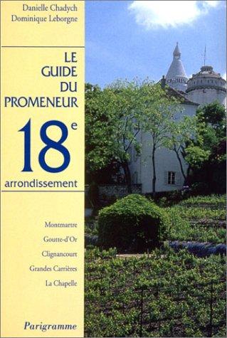 Guide du promeneur, 18e arrondissement par Guide du promeneur