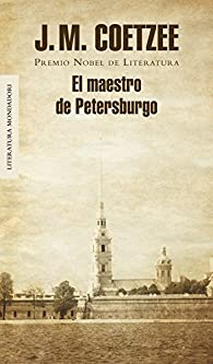 El maestro de Petersburgo par J.M. Coetzee