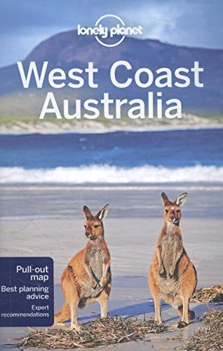 Lonely Planet West Coast Australia Regional Guide (Lonely Planet Perth & West...