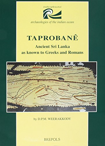 Taprobane: Ancient Sri Lanka As Known by Greeks And Romans