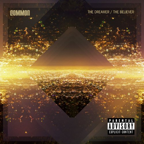 The Dreamer, The Believer [Explicit]