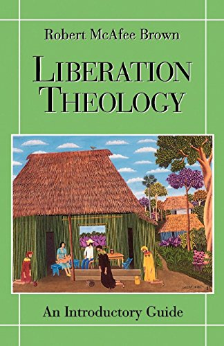 Liberation Theology: An Introductory Guide por Robert McAfee Brown