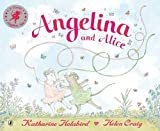 Angelina and Alice (Angelina Ballerina)