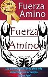Aminoácidos: Todo lo que usted necesita saber aminoácidos esenciales (aminoácidos no esenciales también)! (Spanish Edition)