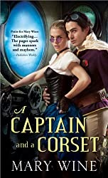 A Captain and a Corset (Steam Guardian) by Mary Wine (2013-06-04)