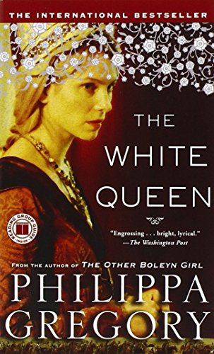 The White Queen: A Novel (The Plantagenet and Tudor Novels) (Queen Iron)