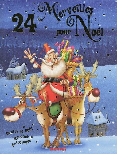 24 merveilles pour Noël : contes