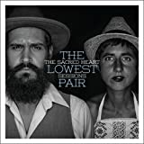 Songtexte von The Lowest Pair - The Sacred Heart Sessions