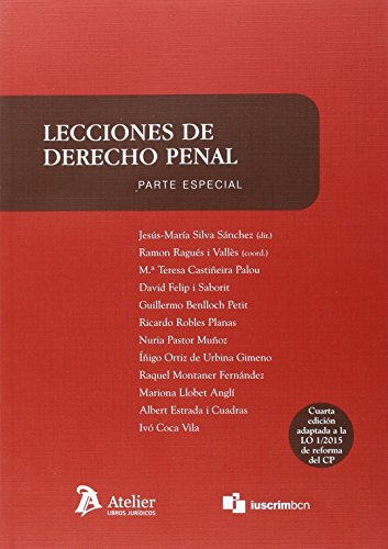 Lecciones de derecho penal. Parte especial: 4ª edicion por Jesus-María Silva Sánchez