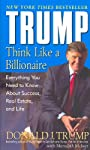 It's not good enough to want it. You've got to know how to get it. Real estate titan, bestselling author, and TV star Donald J. Trump is the man to teach you the billionaire mind-set–how to think about money, career skills, and life. Here is crucial ...