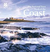 The National Trust Book of the Coast by Clare Gogerty (2015-03-19)