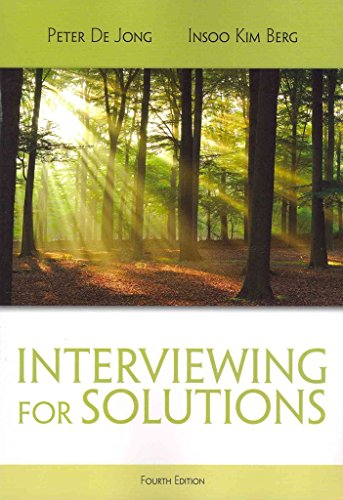 [Interviewing for Solutions] (By: Peter de Jong) [published: March, 2012]