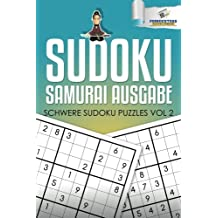 Sudoku Samurai Ausgabe: Schwere Sudoku Puzzles Vol 2