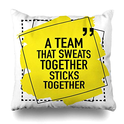 Klotr Federe Cuscino Divano Sticks Motivational Inspirational Quote About Teamwork Team That Sweats Together Motivation Design Pillowcase Square Size 18 X 18 Inches Zippered Home Decor Cushion Case