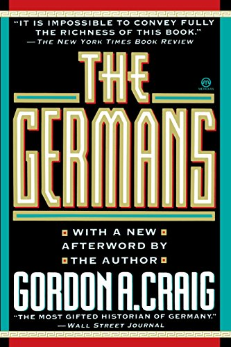The Germans (with a New Afterword By the Author) (Meridian)