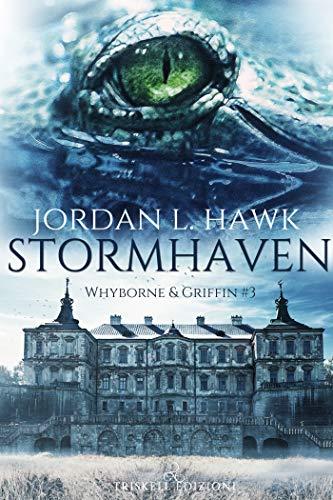 Stormhaven (edizione italiana) (Whyborne & Griffin  Vol. 3)