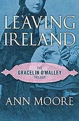 Leaving Ireland (The Gracelin O'Malley Trilogy)